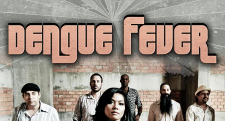 Dengue Fever * YOU