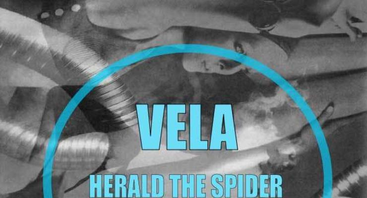 Vela * Herald The Spider * Sterling Witt