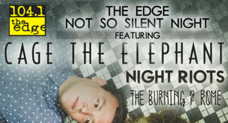 Cage The Elephant * Night Riots * The Burning Of Rome