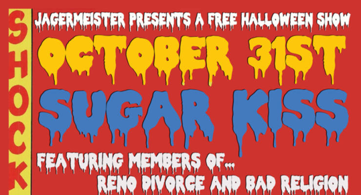 Sugar Kiss featuring members of Reno Divorce and Bad Religion