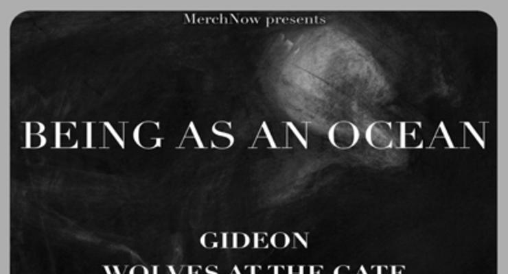 Being As An Ocean * Gideon * Wolves At The Gate