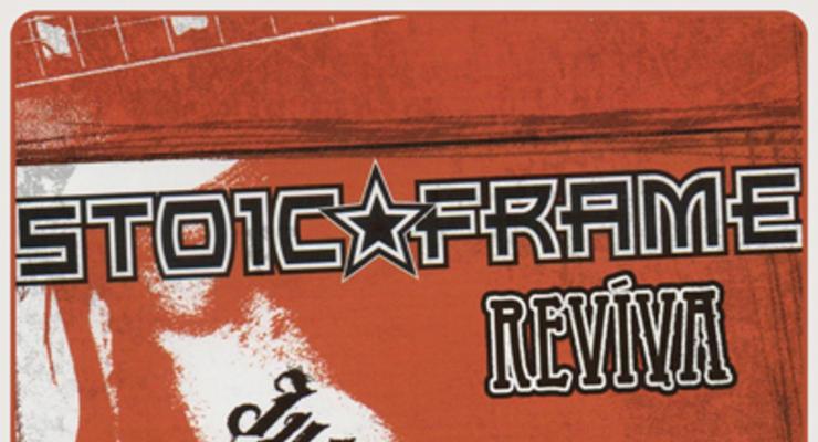 Stoic Frame Reunion Show! * Reviva
