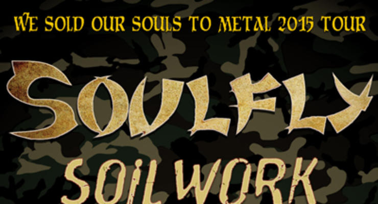 Soulfly * Soilwork * Decapitated * Shattered Sun