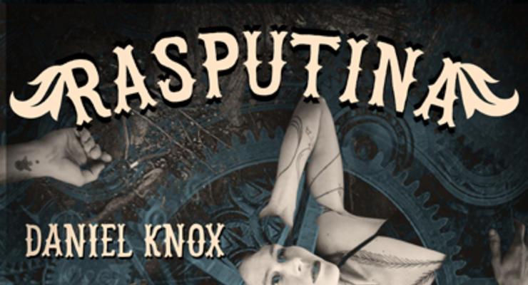 Rasputina * Daniel Knox