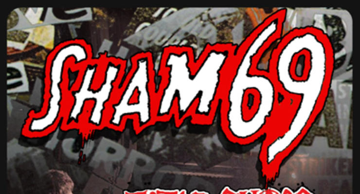 Sham 69 * Total Chaos * Brassknuckle Boys * We Are The Revenants