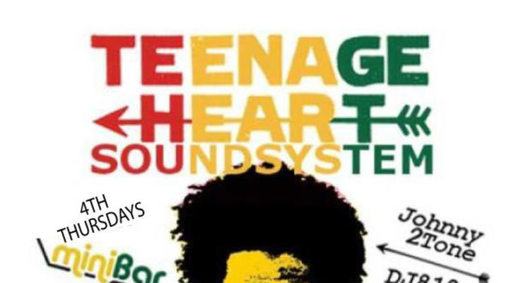 Teenage  Heart Sound System with Johnny 2Tone and DJ 810